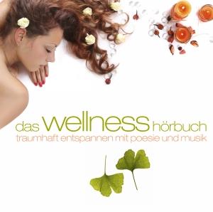 Das Wellness-Hörbuch