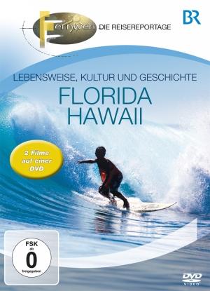 Fernweh - Die Reisereportage - Florida & Hawaii