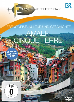 Fernweh - Die Reisereportage - Amalfi & Cinque Terre