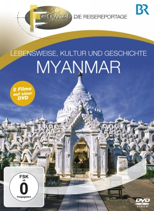 Fernweh - Die Reisereportage - Myanmar