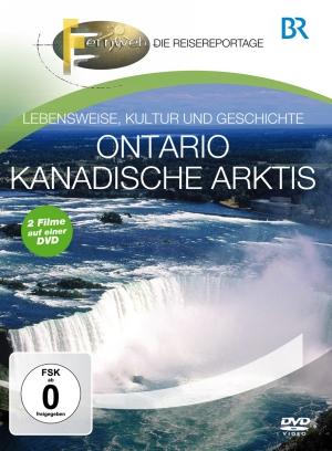 Fernweh - Die Reisereportage - Kanadische Arktis & Ontario