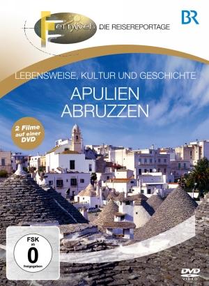 Fernweh - Die Reisereportage - Apulien & Abruzzen