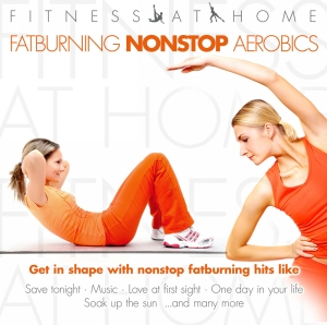 Fitness at home - fatburning nonstop aerobics