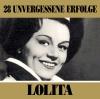28 unvergessene Erfolge - Lolita