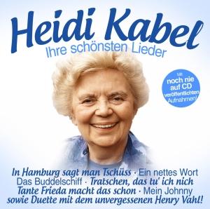 Heidi Kabel - Ihre schönsten Lieder