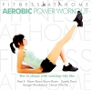 Fitness at home - Aerobic power workout