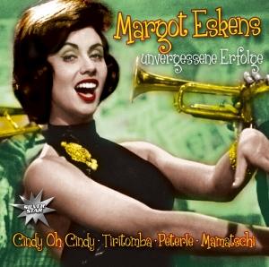 Unvergessene Erfolge - Margot Eskens