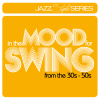 In The Mood For Swing