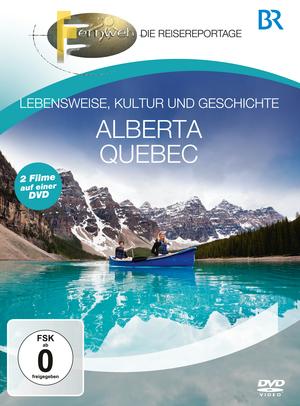 Fernweh - Die Reisereportage - Alberta & Quebec