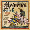 Mittelalter: Medieval Spirits 6 - LARP Edition