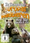 Zu Besuch bei Europas Wildtier