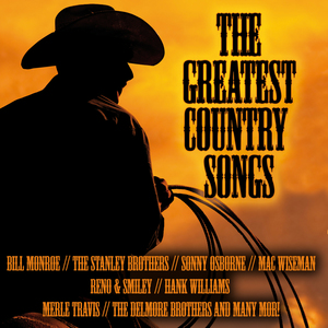 The greatest Country Songs