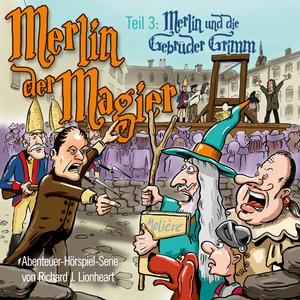 Merlin und die Gebrüder Grimm