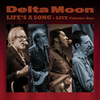 Vergrößerte Darstellung Cover: Delta Moon - Life's a song. Externe Website (neues Fenster)
