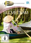 Fernweh - Die Reisereportage - Südvietnam