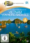 Fernweh - Die Reisereportage - Vietnam von Nord nach Süd