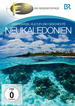 Fernweh - Die Reisereportage - Neukaledonien