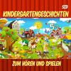Kindergartengeschichten zum Hören und Spielen