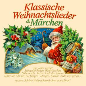 Klassische Weihnachtslieder & Märchen