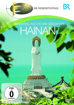 Fernweh - Die Reisereportage - Hainan