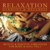Beauty & positive vibrations for body & soul, Vol. 1