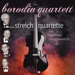 Borodin Quartett spielt Streichquartette von Beethoven, Schostakowitsch