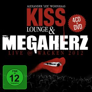 Kiss Lounge & Megaherz live @ Wacken 2012
