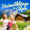 Heimatklänge der Alpen