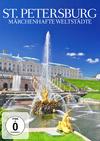 St. Petersburg - Märchenhafte Weltstädte