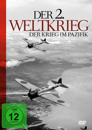 Der 2. Weltkrieg - Der Krieg im Pazifik