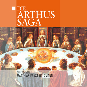 Die Arthus-Saga