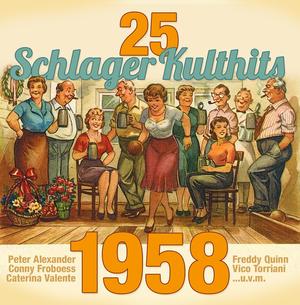 25 Schlager Kulthits - 1958