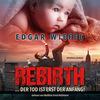 Rebirth... Der Tod ist erst der Anfang