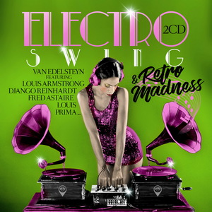 Electro Swing & Retro Madness