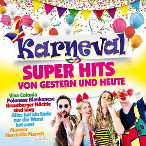Karneval Super Hits von Gestern & Heute