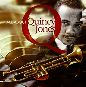 All About Quincy Jones